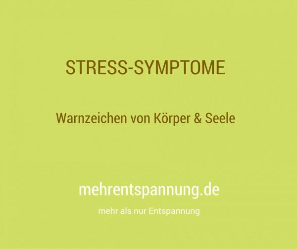 Stresssymptome-Warnzeichen von Körper und Seele