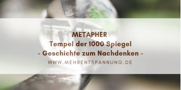 metapher-tempel-der-1000-spiegel