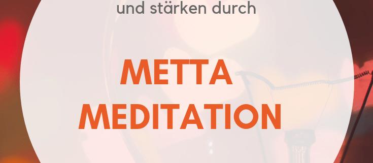 Metta-Meditation-Anleitung