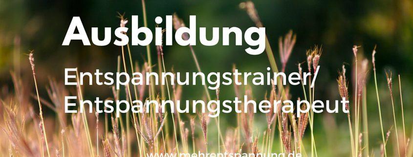 Ausbildung Entspannungstrainer - Entspannungstherapeut, München