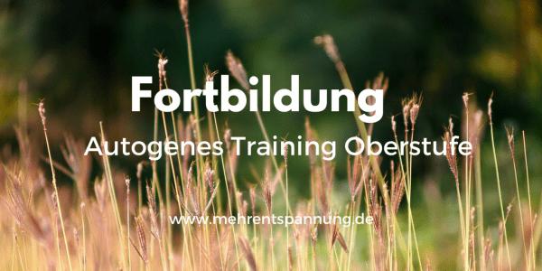 Fortbildung Autogenes Training Oberstufe