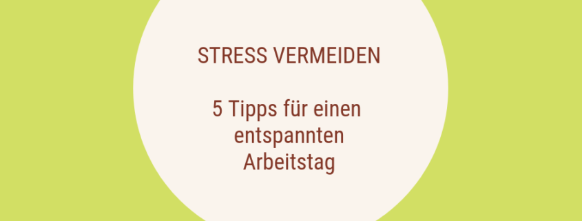 Stress-vermeiden-Stress-abbauen