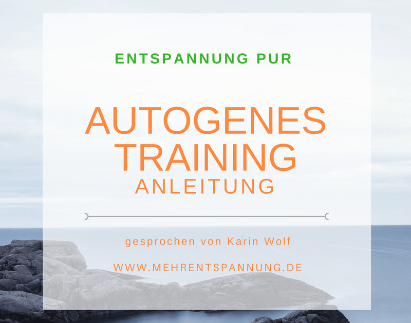 Autogenes Training Anleitung mp3