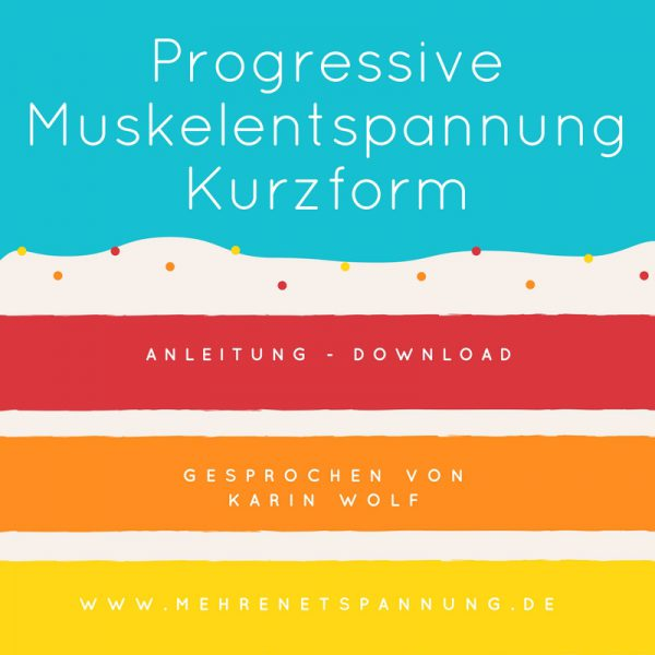 Anleitung Progressive Muskelentspannung
