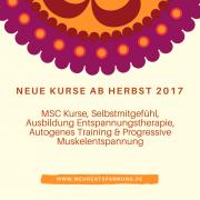 MSC & Achtsamkeit Kurse ab Herbst 2017