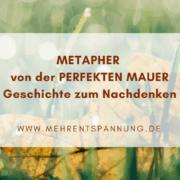 Metapher - Die perfekte Mauer