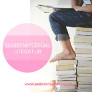 selbstmitgefuehl literatur selbstmitgefühl bücher