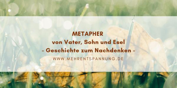 Metapher von Vater, Sohn und Esel