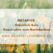 Metapher glücklich sein
