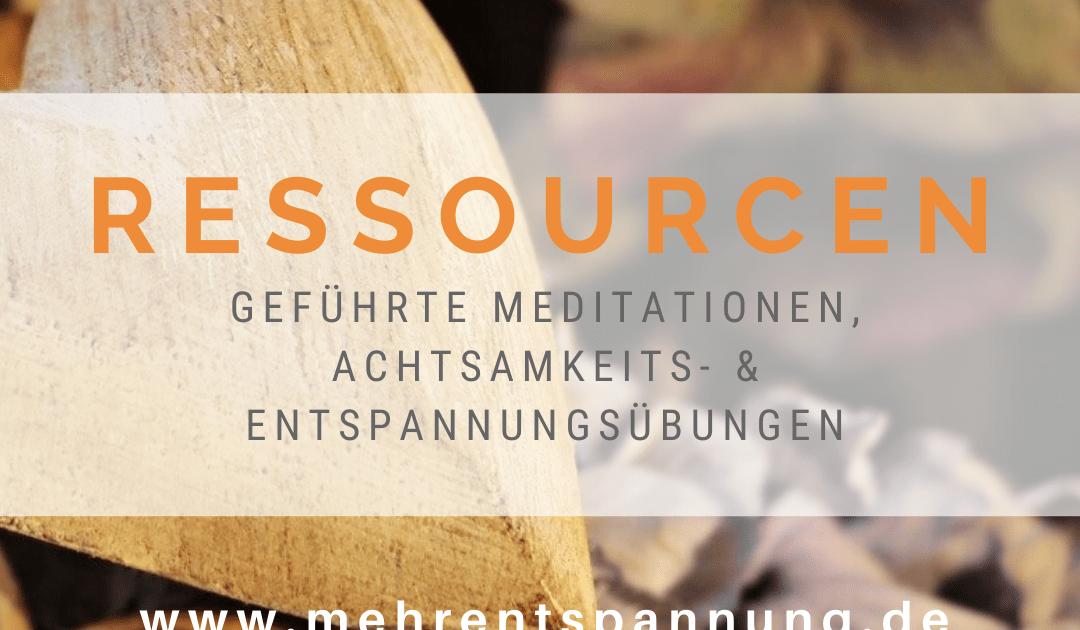 Ressourcen-Geführte Meditationen und Entspannungsübungen